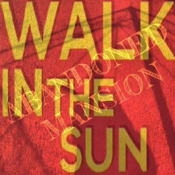 Walk In the Sun small