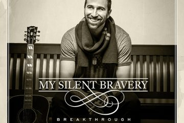 My Silent Bravery Breakthrough - Accoustic Album_
