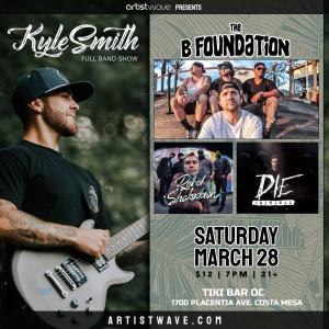 ArtistWave Presents Kyle Smith w/The B Foundation
