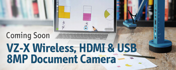 VZ-X Wireless, HDMI & USB 8MP Document Camera - Coming Soon