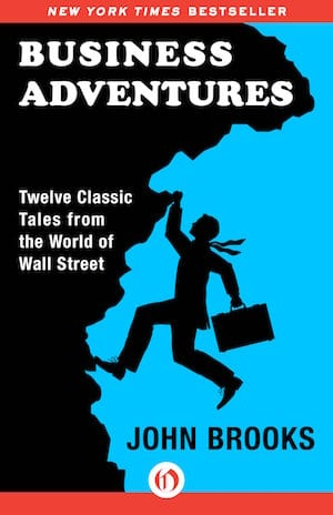 cover page of Warren 巴菲特's favorite investing book Business Adventures by John Brooks