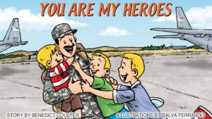 You are my heroes