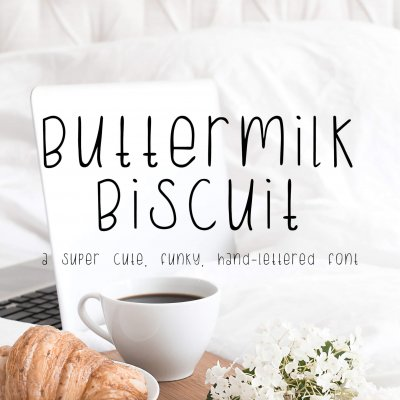 funky hand lettered font Buttermilk Biscuit