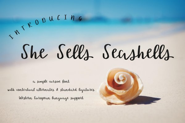 simple cursive font She Sells Seashells