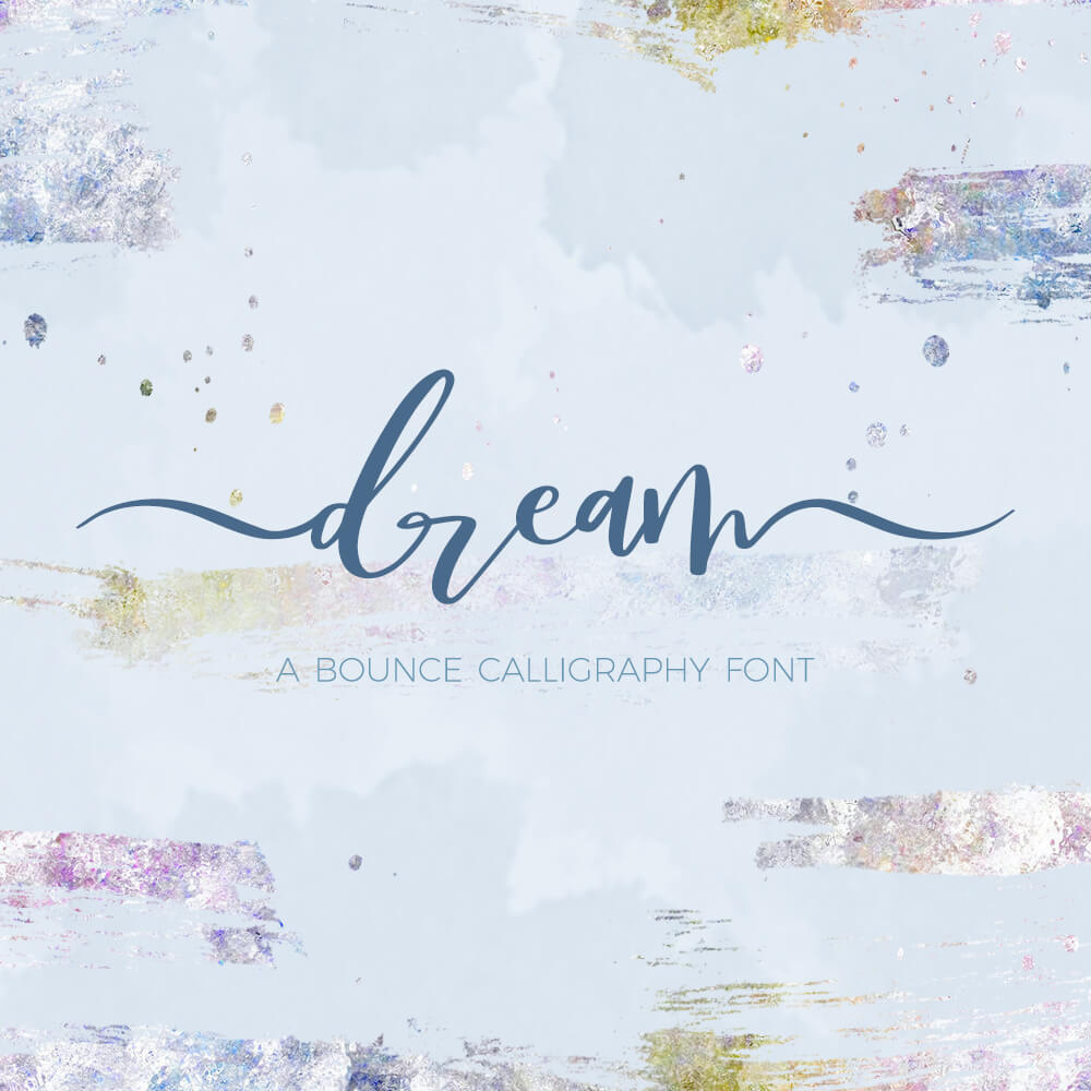 Dream a bounce calligraphy font