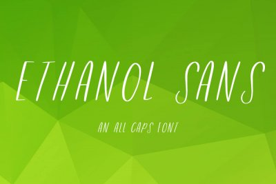 Ethanol Sans an all caps font
