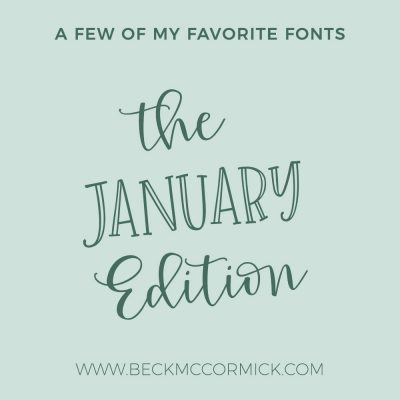 Font Crushes – The January Edition