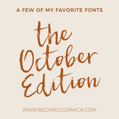 Font Crushes – The October Edition
