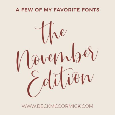 Font Crushes – The November Edition