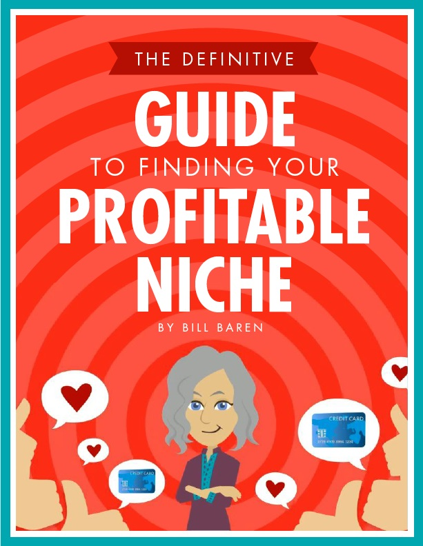 "Download the free PDF: ""The Definitive Guide to Finding Your Profitable Niche"""