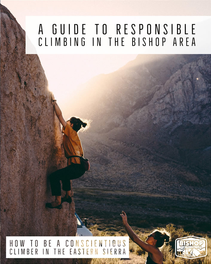 A Guide to Responsible Climbing in Bishop,CA