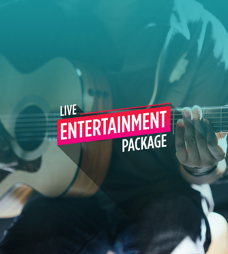 Live Entertainment Package