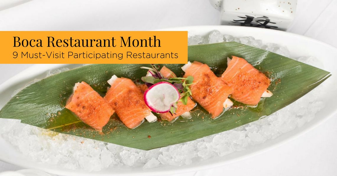 Boca Restaurant Month 9 Must Visit Participating Restaurants