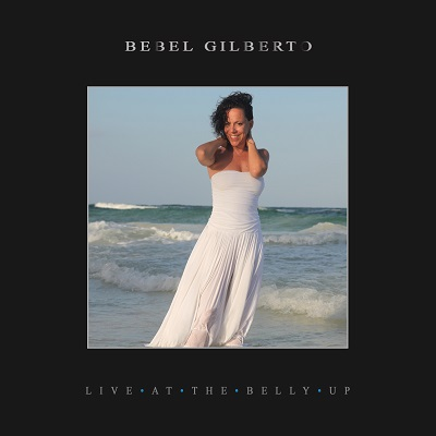Bebel Gilberto - Live at the Belly Up show cover thumbnail