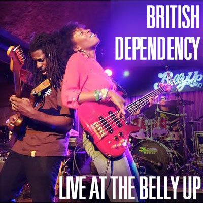 British Dependency - Live at the Belly Up show cover thumbnail