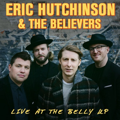 Eric Hutchinson & The Believers - Live at the Belly Up show cover thumbnail