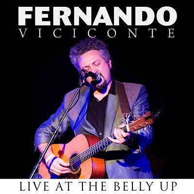 Fernando Viciconte - Live at the Belly Up show cover thumbnail