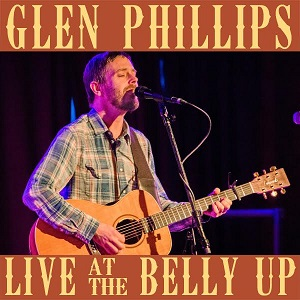 Glen Phillips - Live at the Belly Up show cover thumbnail