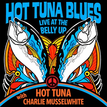 Hot Tuna with Charlie Musselwhite - Live at the Belly Up show cover thumbnail
