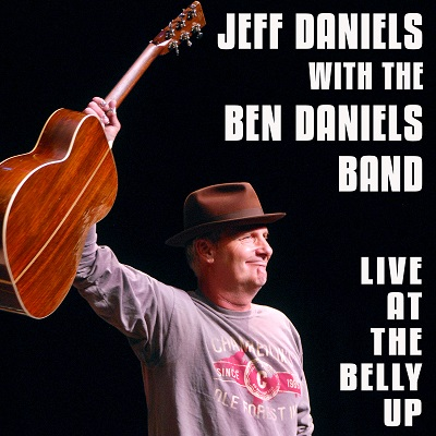 Jeff Daniels with the Ben Daniels Band