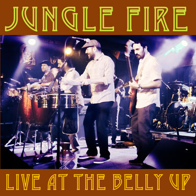Jungle Fire - Live at the Belly Up show cover thumbnail
