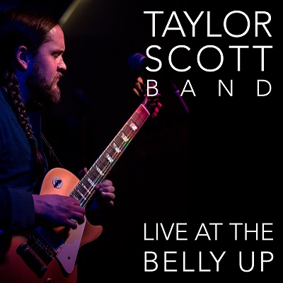 Taylor Scott Band - Live at the Belly Up show cover thumbnail