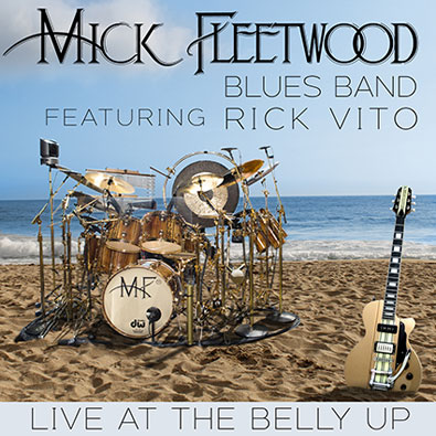 The Mick Fleetwood Blues Band - Live at the Belly Up show cover thumbnail