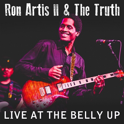 Ron Artis II & The Truth - Live at the Belly Up show cover thumbnail