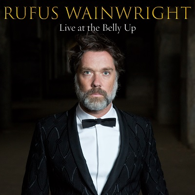 Rufus Wainwright - Live at the Belly Up show cover thumbnail