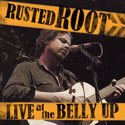 Rusted Root - Live at the Belly Up show cover thumbnail