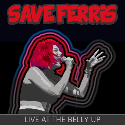 Save Ferris - Live at the Belly Up show cover thumbnail
