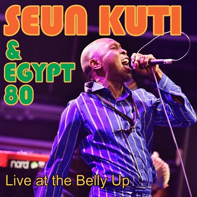 Seun Kuti & Egypt 80 - Live at the Belly Up show cover thumbnail