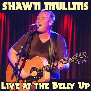 Shawn Mullins - Live at the Belly Up show cover thumbnail