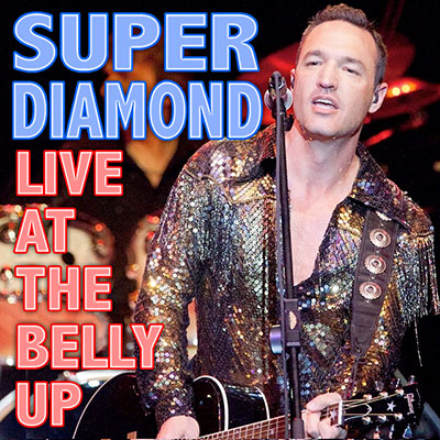 Super Diamond - Live at the Belly Up show cover thumbnail