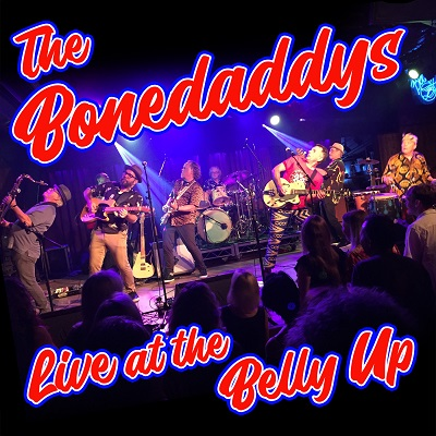 The Bonedaddys - Live at the Belly Up show cover thumbnail