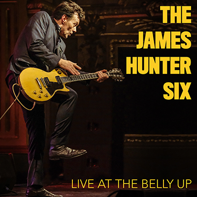 The James Hunter Six - Live at the Belly Up show cover thumbnail