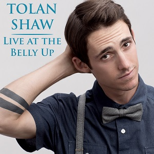 Tolan Shaw - Live at the Belly Up show cover thumbnail