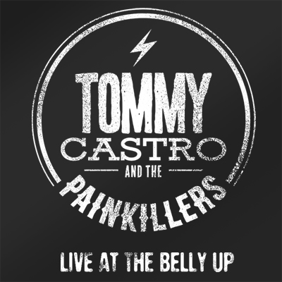 Tommy Castro & the Painkillers - Live at the Belly Up show cover thumbnail