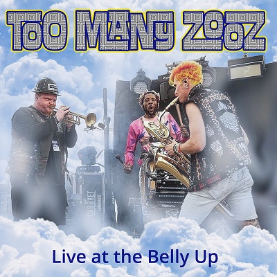Too Many Zooz - Live at the Belly Up show cover thumbnail