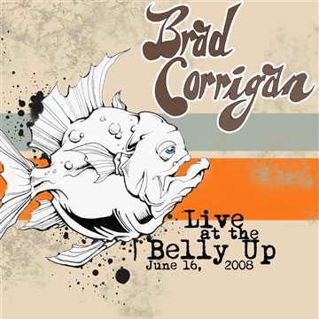 Brad Corrigan - Live at the Belly Up show cover thumbnail