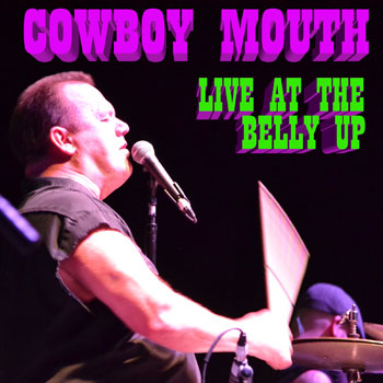 Cowboy Mouth - Live at the Belly Up show cover thumbnail