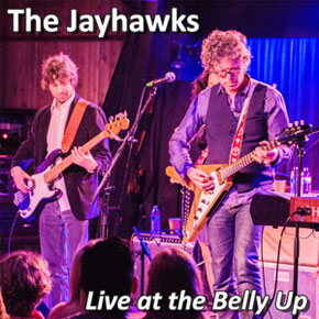 The Jayhawks - Live at the Belly Up show cover thumbnail