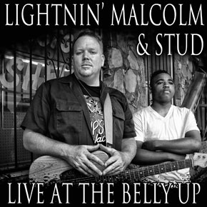 Lightnin Malcolm and Stud - Live at the Belly Up show cover thumbnail