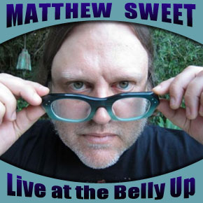 Matthew Sweet - Live at the Belly Up show cover thumbnail