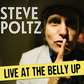Steve Poltz - Live at the Belly Up show cover thumbnail