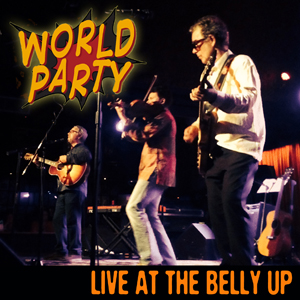 World Party - Live at the Belly Up show cover thumbnail