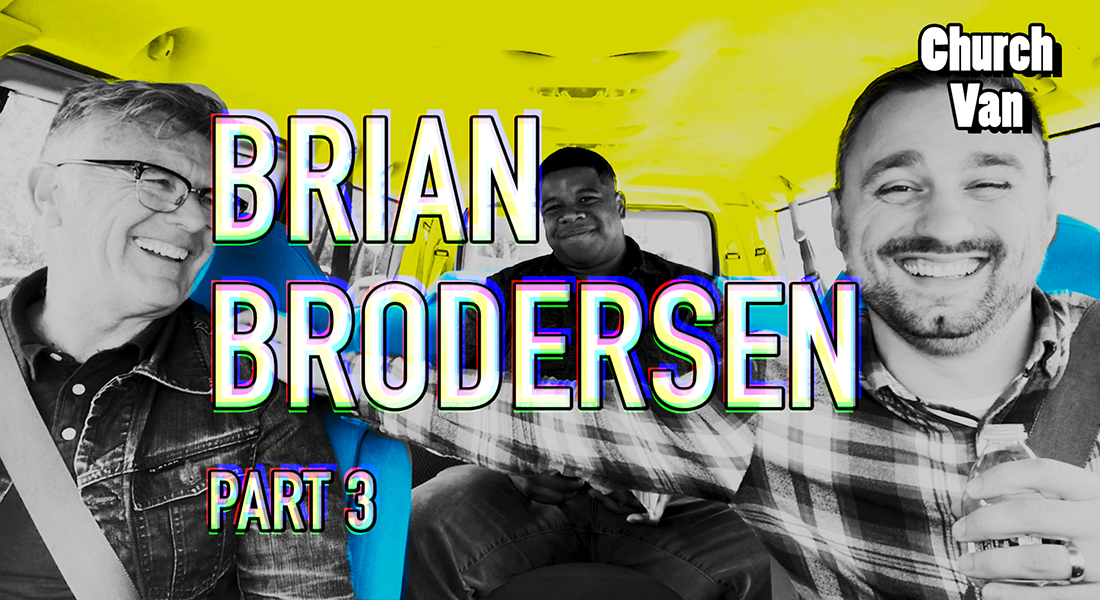 Church Van E03-Brian Brodersen Part 3