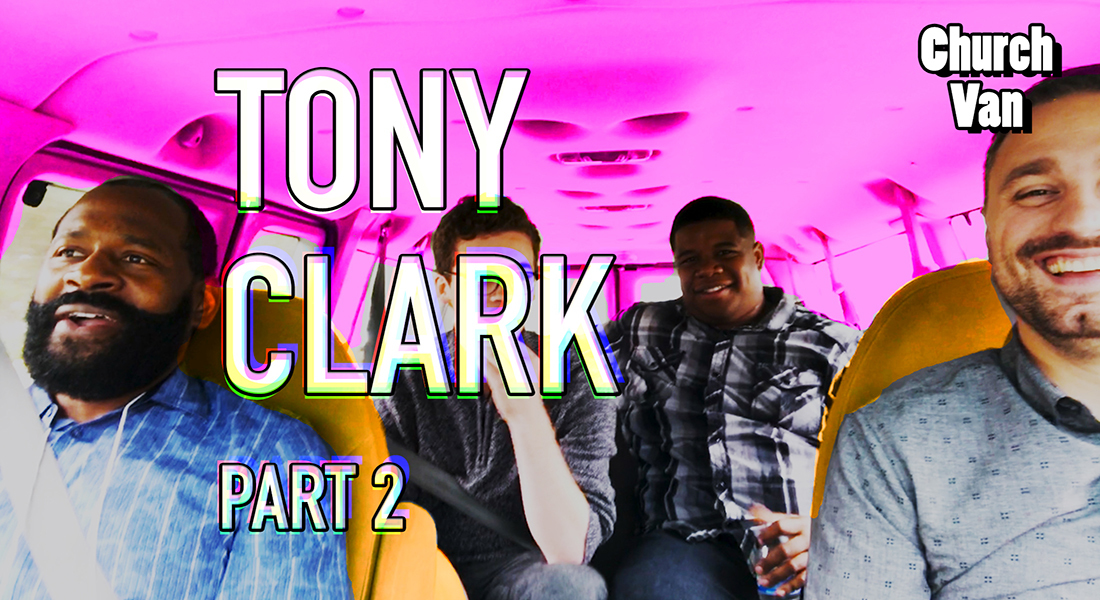 Church Van E05-Tony Clark Part 2