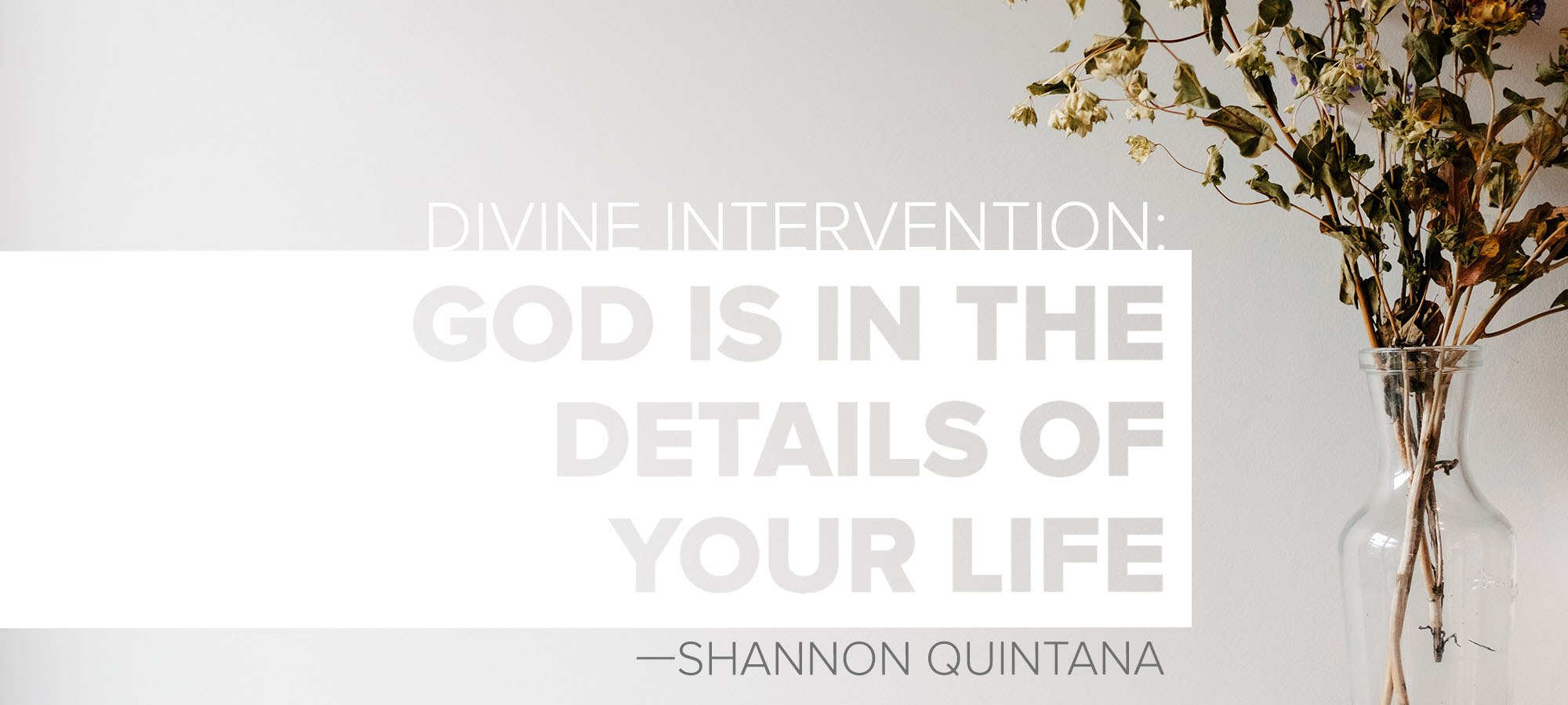 Divine Intervention: God is in the Details of Your Life