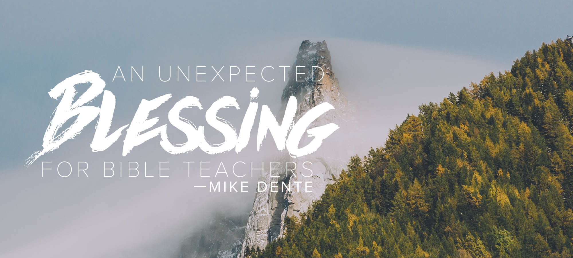 An Unexpected Blessing for Bible Teachers